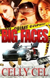 Big Faces ebook by Celly Cel