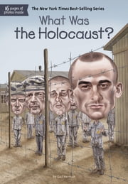 What Was the Holocaust? ebook by Gail Herman,Jerry Hoare