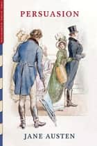 Persuasion (Illustrated) ebook by Jane Austen
