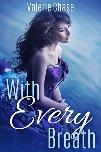 With Every Breath ebook by Valerie Chase