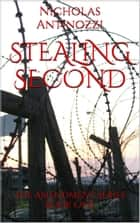 Stealing Second ebook by Nicholas Antinozzi