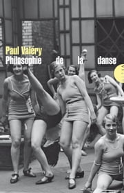 Philosophie de la danse ebook by Paul VALERY