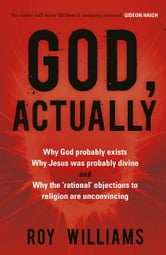 God, Actually ebook by Roy Williams