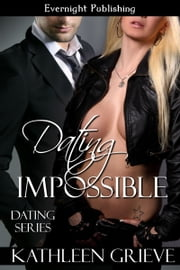 Dating Impossible ebook by Kathleen Grieve