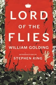 Lord of the Flies Centenary Edition ebook by William Golding,Stephen King