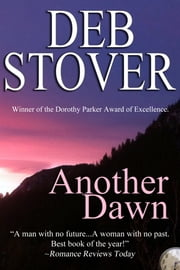 Another Dawn - A Time-Travel Romance Adventure ebook by Deb Stover