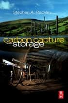 Carbon Capture and Storage ebook by Stephen A. Rackley