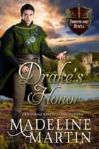 Drake's Honor ebook by Madeline Martin