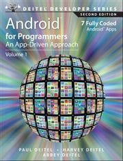 Android for Programmers - An App-Driven Approach ebook by Paul Deitel, Harvey Deitel, Abbey Deitel
