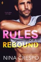 Rules of a Rebound ebook by Nina Crespo