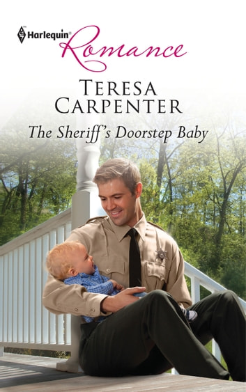 The Sheriff's Doorstep Baby ebook by Teresa Carpenter