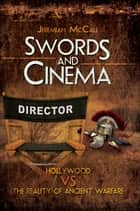 Swords and Cinema ebook by Jeremaih McCall