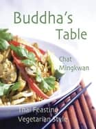 Buddha's Table ebook by Chat Mingkwan