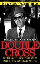 Double Cross ebook by Chuck Giancana,Sam Giancana