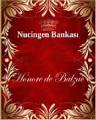Nucingen Bankası ebook by Honore de Balzac