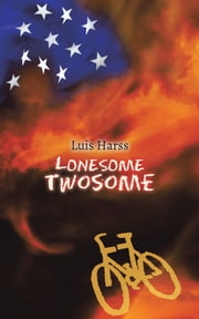 LONESOME TWOSOME ebook by Luis Harss