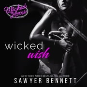 Wicked Wish audiobook by Sawyer Bennett