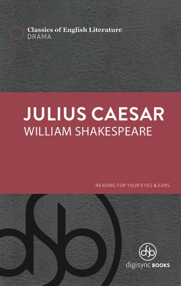 a literary analysis of suspense in julius caesar by william shakespeare Critique:the tragedy of julius ceasar  the tragedy of julius caesar  written by literary mastermind william shakespeare centers around the assassination of.