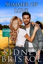 Summer of Love ebook by Sidney Bristol