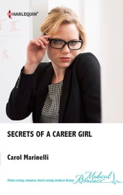 Secrets of a Career Girl ebook by Carol Marinelli