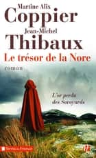 Le Trésor de la Nore ebook by Martine Alix COPPIER, Jean-Michel THIBAUX