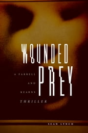 Wounded Prey ebook by Sean Lynch