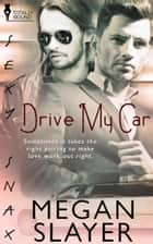 Drive My Car ebook by