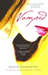 Vamped - A Novel ebook by David Sosnowski