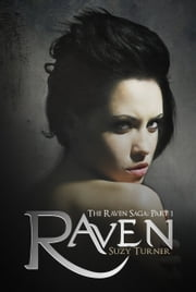 Raven - Part I ebook by Suzy Turner