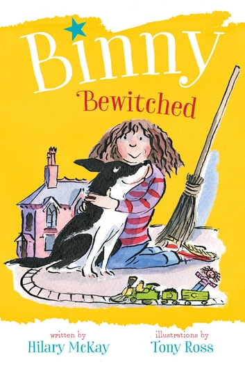 Binny Bewitched ebook by Hilary McKay