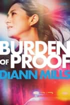 Burden of Proof ebook by DiAnn Mills