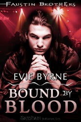 Bound by Blood ebook by Evie Byrne