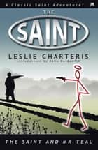 The Saint and Mr Teal ebook by