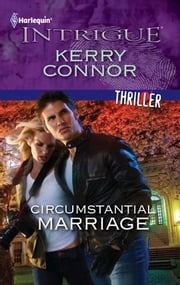 Circumstantial Marriage ebook by Kerry Connor