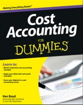 Cost Accounting For Dummies ebook by Kenneth Boyd
