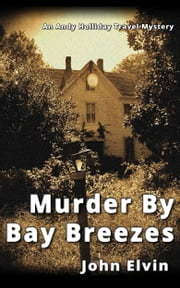 Murder By Bay Breezes ebook by John Elvin