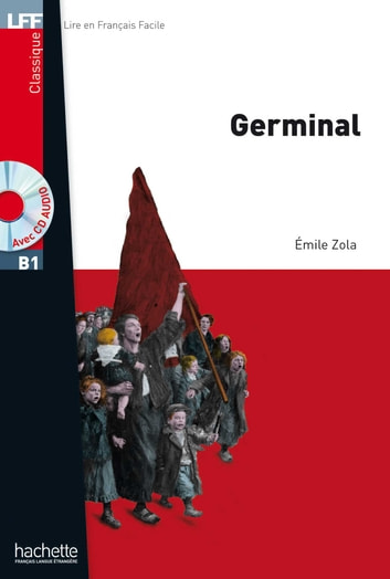 LFF B1 - Germinal (ebook) ebook by Émile Zola