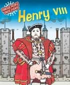 Henry VIII - Famous People, Great Events ebook by Harriet Castor