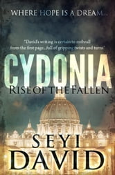 Cydonia - Rise of the fallen ebook by Seyi David