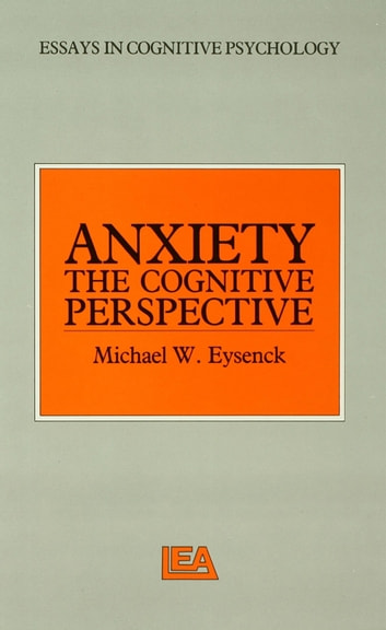 "anxiety cognition cognitive essay in psychology theory unified Cognitive-behavioral therapies: achievements and challenges brandon a gaudiano, phd 1, 2  cbt has lacked a strong link to cognitive psychology and neuroscience, or at least until very recently  nevertheless, the research on such ""unified"" approaches is still in its infancy, and ultimate success in this area remains very much an."