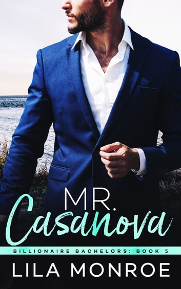 Mr Casanova ebook by Lila Monroe