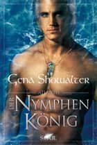 Atlantis - Der Nymphenkönig ebook by Jutta Zniva, Gena Showalter