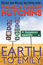 Earth to Emily (Emily #2) ebook by Pamela Fagan Hutchins