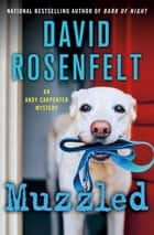 Muzzled - An Andy Carpenter Mystery ebook by David Rosenfelt