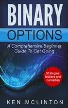 Binary Options Beginners ebook by Ken McLinton