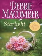 Starlight ebook by Debbie Macomber