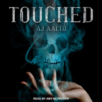 Touched audiobook by A.J. Aalto