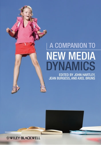 A Companion to New Media Dynamics ebook by