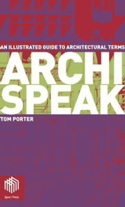 Archispeak ebook by Porter, Tom