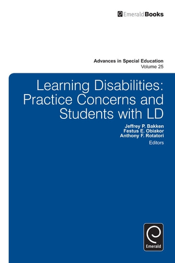 Learning Disabilities - Practice Concerns and Students with LD ebook by Anthony F. Rotatori